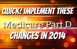 blog 2014medicarepartdchanges