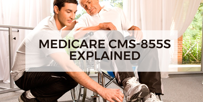 Medicare-CMS-855S-Explained